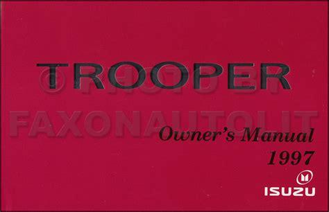 service and repair manuals 1997 isuzu trooper auto manual 1997 isuzu trooper owner s manual original