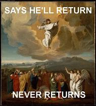 Jesus Return Meme