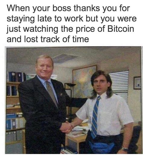 If you want to buy bitcoins go this way. The 26 Best Bitcoin Memes, from Funny to Painfully Relatable