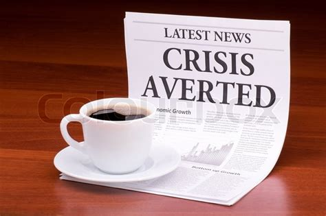 crisis averted the newspaper news with the headline crisis averted