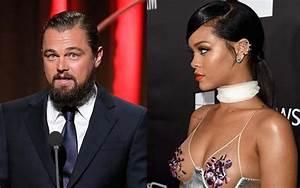 Rihanna dévolue corps et âme à Leonardo DiCaprio ? - Nil ...
