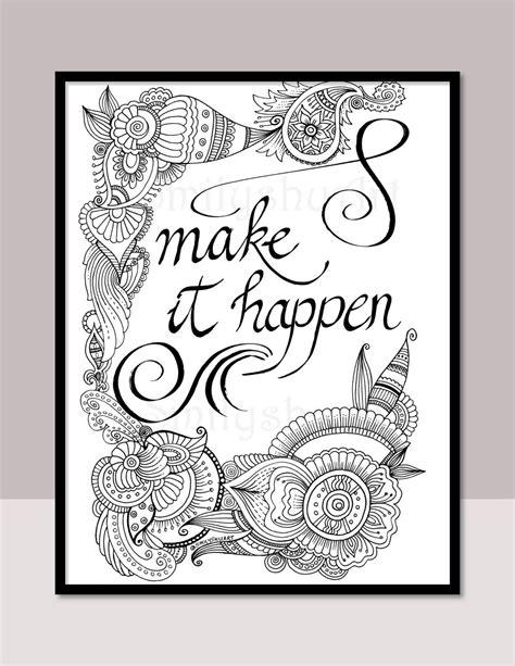 happen printable motivational quotes diy zentangle