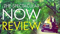 The Spectacular Now Movie Review // NO SPOILERS - YouTube