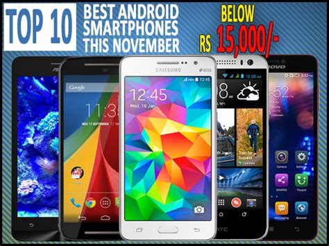 Top 10 Best Android Smartphones Below Rs 15,000 To Buy