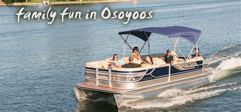 Osoyoos Boat Rentals by Boating Archives Destination Osoyoos