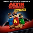 Alvin and the Chipmunks: The Road Chip [Original Motion ...