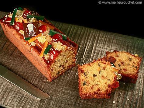 dessert avec fruits confits cake fruits confits la recette illustr 233 e meilleurduchef