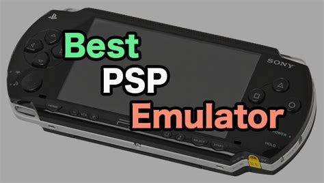 Best Emulator Top Best Psp Emulator For Android 2019 Edition Must