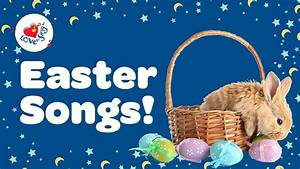 Easter Songs With Lyrics For Kids