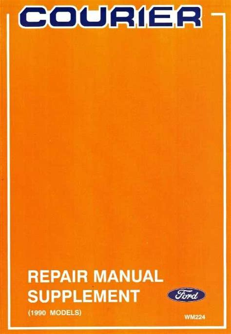 online auto repair manual 1989 ford courier instrument cluster ford courier 1990 on repair manual supplement update changes only ford australia