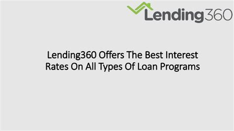 Lending360 Offers The Best Interest Rates On All Types Of