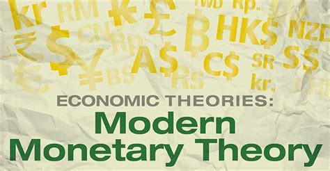 economic theories modern monetary theory explore francis