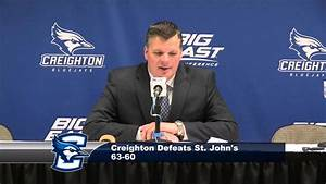 Creighton Men's Basketball vs. St. John's Post-Game Press ...