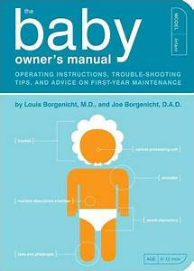The Baby Owner U0026 39 S Manual  Operating Instructions  Trouble