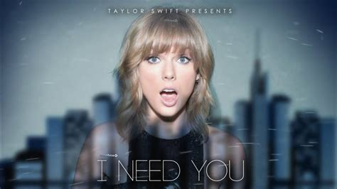 Taylor Swift I need you New song 2017 Unreleased - YouTube