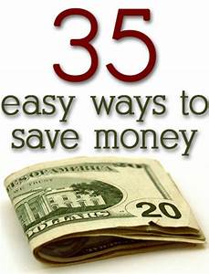 Easy ways to save money on EVERYTHING a very great idea we ...
