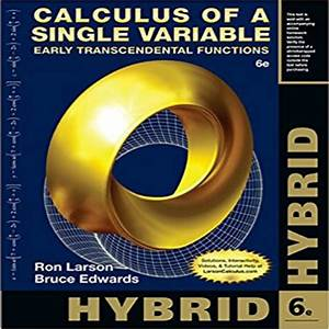 Calculus Hybrid Early Transcendental Functions 6th Edition