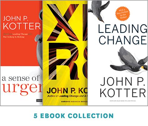 Kotter And Cohen The Heart Of Change by Change Leadership The Kotter Collection 5 Ebooks