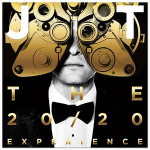 Justin Timberlake – The 20/20 Experience (2 of 2) (Album ...