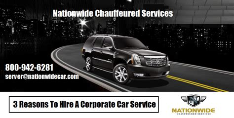 Hire A Car Service by 3 Reasons To Hire A Corporate Car Service Nationnwide Car