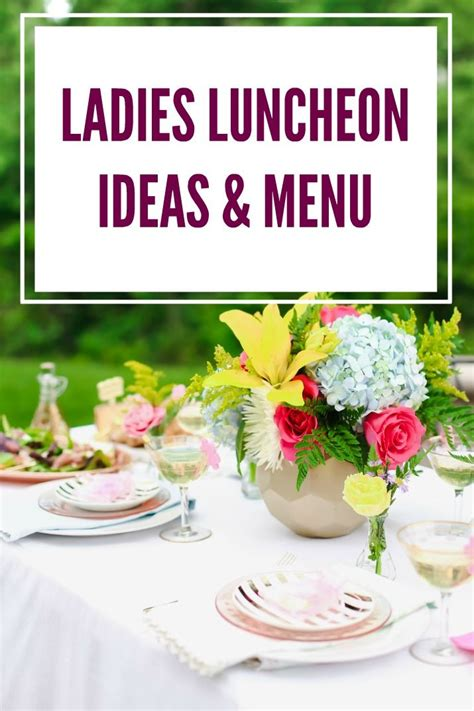 Feel Luncheon by Ideas To Host A Luncheon Entertaining At Home