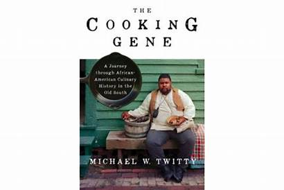 Gene Cooking African American Twitty Michael Experience