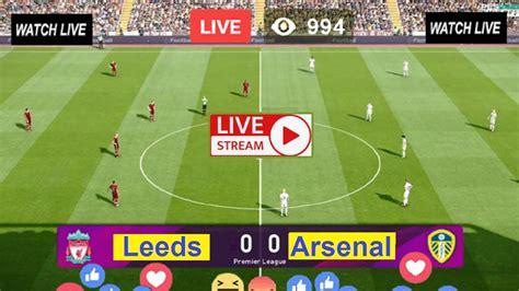 Live EPL Football | Leeds vs Arsenal (LEE v ARS) Free ...