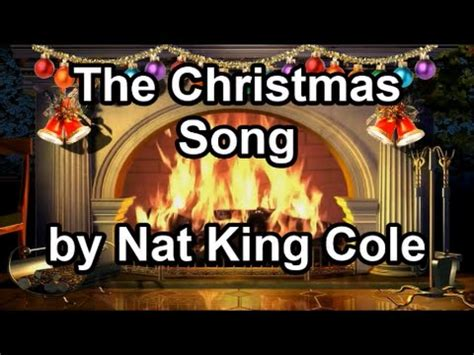 The Christmas Song  Nat King Cole (lyrics) Youtube