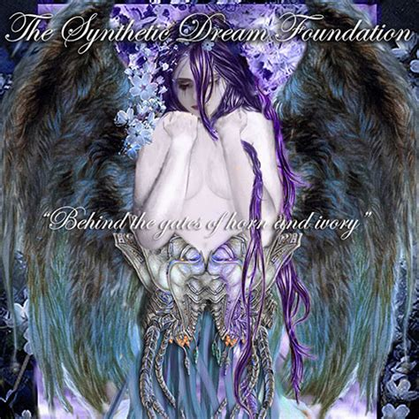 gates of horn and ivory the synthetic foundation discography the 6793