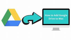 How To Add Google Drive To Mac Finder  A Quick Guide