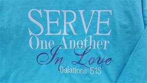 Serve One Anoth... Medical Missions Quotes