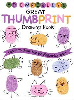 ed emberleys great thumbprint drawing book ed emberley