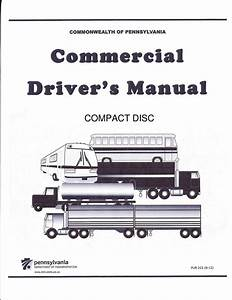 Commercial Driver Manual For Cdl Training  Pennsylvania