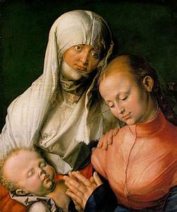 The Virgin and Child with St. Anne - Albrecht Durer ...