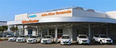 john hine temecula mazda temecula valley auto mall