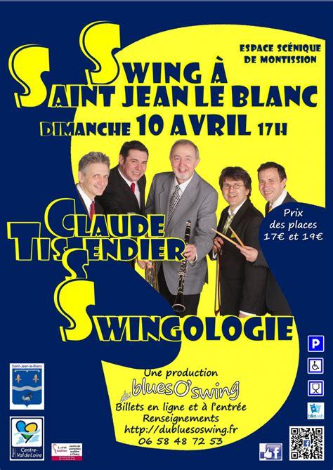 salle montission jean le blanc concert swingologie de claude tissendier 224 jean le blanc dimanche 10 avril 2016