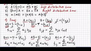 Linear Algebra 58, Matrix Multiplication, Properties and ...