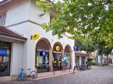 bureau poste strasbourg infos pratiques robertsau eu