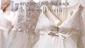 20 show stopping off the rack wedding dresses glitter inc With off the rack wedding dresses
