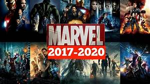 Upcoming Marvel movies in 2017-2020! - YouTube