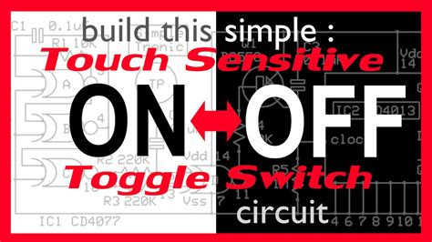 Touch Sensitive Toggle Switch Circuit Youtube