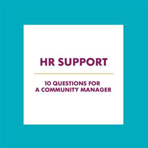 Hr Manager Questions by Hr Support 10 Questions For A Community
