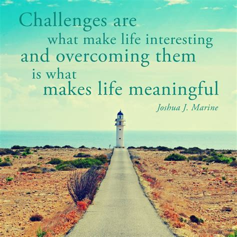 overcoming life challenges quotes quotesgram