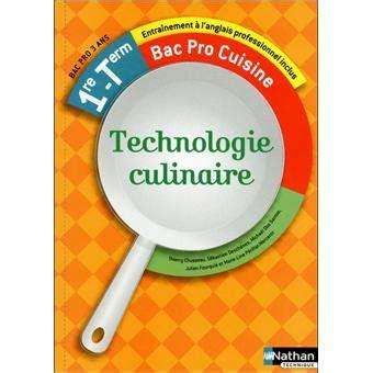 technologie cuisine bac pro technologie culinaire 1ère term bac pro cuisine livre de l