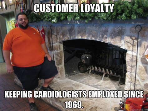 customer loyalty memes quickmeme