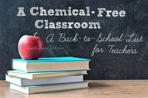Chemical Free Classroom: A Back to School List for