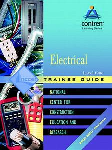 Nccer  Electrical Level 1 Trainee Guide  2005 Nec Revision  Looseleaf