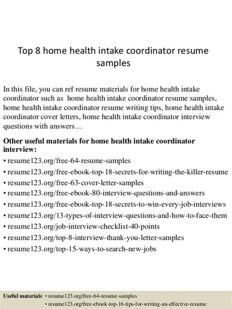 top  home health intake coordinator resume samples