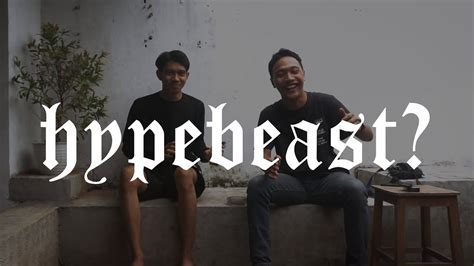 Hypebeast Youtube