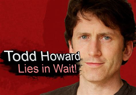 Todd Howard Memes - todd howard lies in wait todd howard know your meme